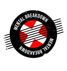 Mental breakdown rubber stamp vector