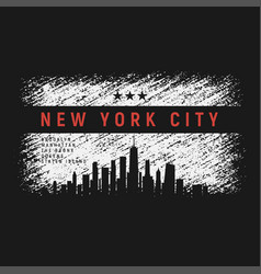 new york city t-shirt and apparel grunge style vector image