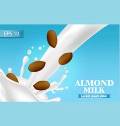 almond milk realistic splash milk pouring vector image