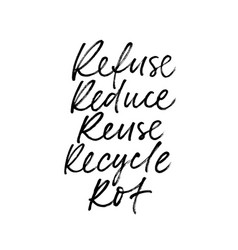 Refuse reuse recycle ink pen written lettering vector