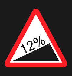 Steep climb sign flat icon vector