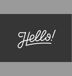 Hello lettering for banner vector