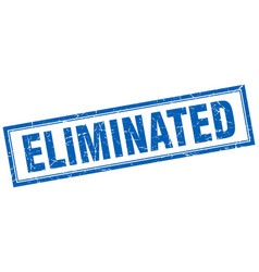 Eliminated blue square grunge stamp on white vector