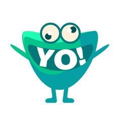 Green blob saying yo cute emoji character vector