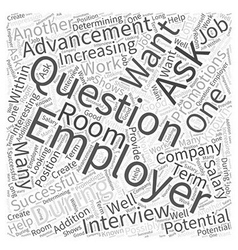 Questions to ask potential employers during vector