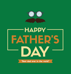 Father day eyeglasses design greeting card vector