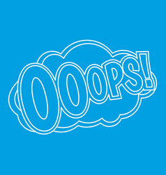 ooops comic text sound effect icon outline style vector image