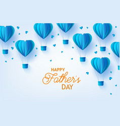 Fathers day template papercut air balloon vector