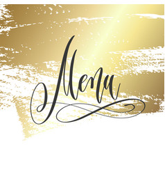 menu - hand lettering inscription text vector image