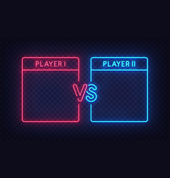 versus screen neon sign versus screen neon vector image