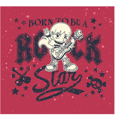 born to be a rock star vector image