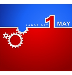 1 May international labor day workers day vector image