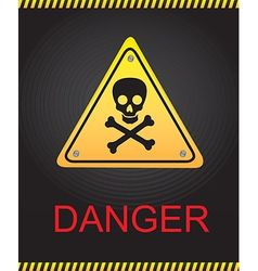 signal danger with a skull over black background vector image