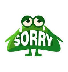 Green blob saying sorry cute emoji character with vector