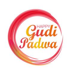 Happy gudi padwa gudi padwa lettering card vector