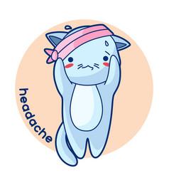 headache sick cute kitten of kawaii vector image