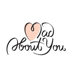 Mad about you text vector