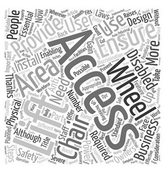 Wheel Chair Lifts text background wordcloud vector image