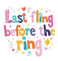 Last fling before the ring vector