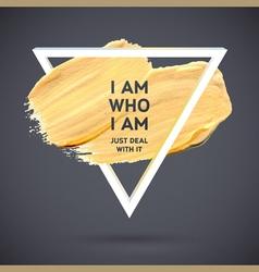 Motivation triangle acrylic stroke poster Text vector