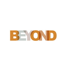 beyond phrase overlap color no transparency vector image