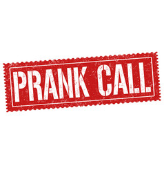 prank call grunge rubber stamp vector image