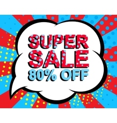 Sale poster with SUPER SALE 80 PERCENT OFF text vector image