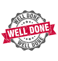 Well done stamp sign seal vector