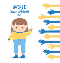 world down syndrome day cute girl raised hands vector image