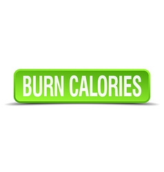 Burn calories green 3d realistic square isolated vector