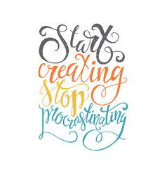 stop procrastination lettering vector image