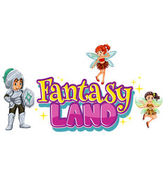 font design for word fantasy with fairy and knight vector image