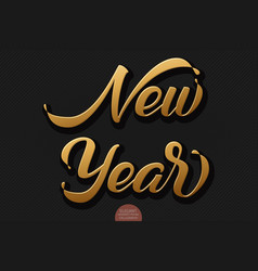 gold volumetric new year handwritten lettering for vector image