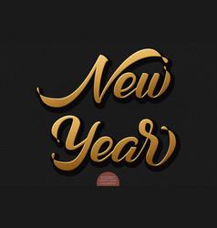 gold volumetric new year handwritten lettering for vector image
