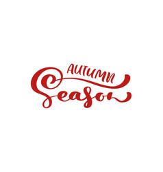 red calligraphy lettering text autumn vector image