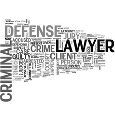 What is a criminal defense lawyer text word cloud vector