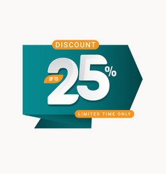 Discount up to 25 off limited time only label vector