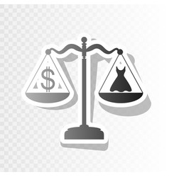 Dress and dollar symbol on scales new vector