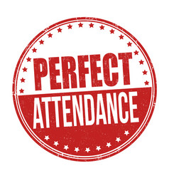 Perfect attendance grunge rubber stamp vector