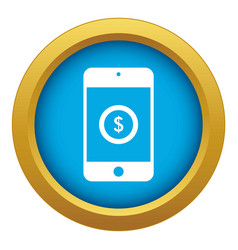 Smartphone with dollar sign on display icon blue vector