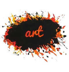 Bright paint spot with splashes and text art vector