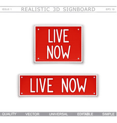 Live now signboard stylized car license plate vector