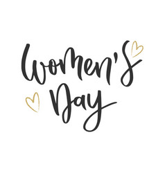 Womens day hand written inscription vector