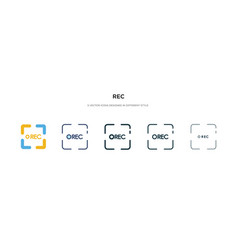 Rec icon in different style two colored and vector