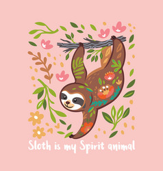 sloth is my spirit animal cute bear vector image