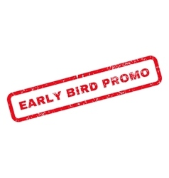 Early Bird Promo Text Rubber Stamp vector