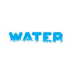 water liquid lettering sign aqua alphabet viscous vector image