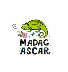 madagscar hand written word with funny chameleon vector image
