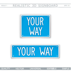 Your way stylized car license plate top view vector