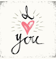 i love you hand lettering - handmade calligraphy vector image vector image